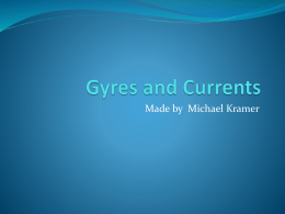 Gyres and Currents