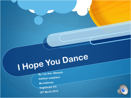 I Hope You Dance - Ms. Galloway`s Classes