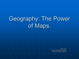 Geography: The Power of Maps