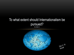 To what extent should Internationalism be pursued - wolfesocial20-1