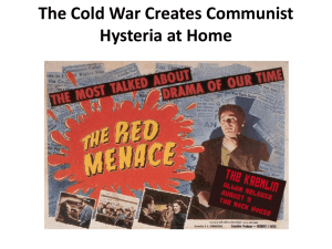 The Cold War Creates Communist Hysteria at