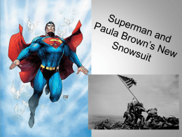 Superman and Paula Brown Opposites