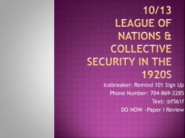 10/7 & 10/8 League of Nations & collective security in