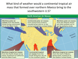 What kind of weather would a continental tropical air mass that