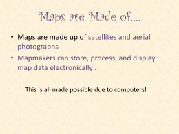 Maps are Made of*.