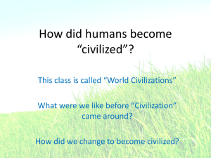 How did humans become civilized?