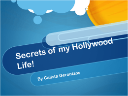 Secrets of my Hollywood Life!