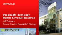 PeopleSoft Overview Tech Roadmap