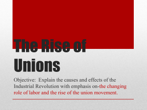 The Rise of Unions during Industrial Revolution