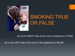 Smoking True or False - Kat Stein-Ross