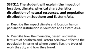 SS7G11 The student will explain the impact of location, climate