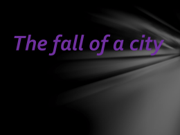 The fall of a city