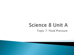 Science 8 Unit A Topic 7 Notes Fluid Pressure
