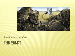 The Veldt- Ray Bradbury