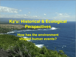 Ka`u: Historical & Ecological Perspectives
