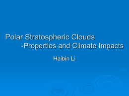 Polar Stratospheric Clouds -Properties and Climate Impacts
