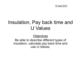 Insulation, Pay back time and U Values - science