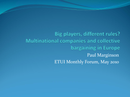 Big players, different rules? Multinational companies and
