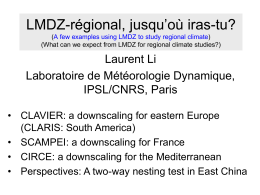 What can we expect from LMDZ in terms of regional climate studies?