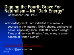 "Digging the Fourth Grave For Naturalism – No ""Dark Energy"""