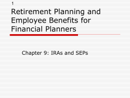 Retire: Chapter 9: IRAs and SEPs