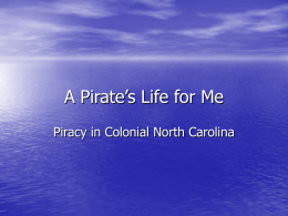 "Educ 344 Powerpoint: ""A Pirate`s Life for Me"""