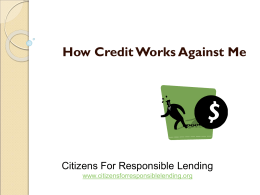Credit works against me when… - Citizens for Responsible Lending