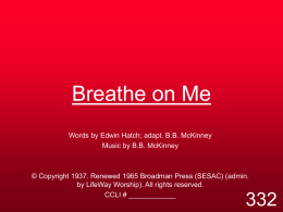 Breathe on Me - MISSION UNDER GRACE CHURCH