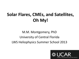 Solar Flares, CMEs, and Satellites, Oh My!