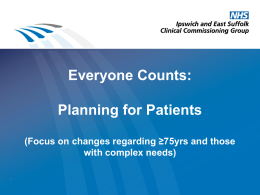 Planning for Patients - Ipswich and East Suffolk CCG