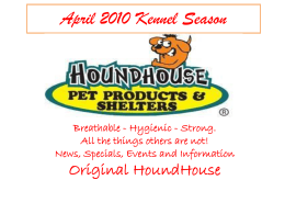 News, Specials, Events and Information Original HoundHouse