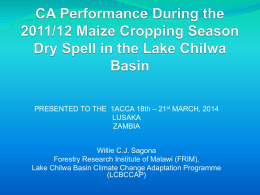 CA Performance During the 2011/12 Maize Cropping Season Dry