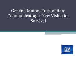 General Motors: Communicating for Survival