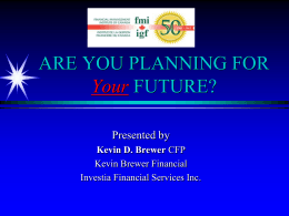 Presented - Financial Management Institute of Canada