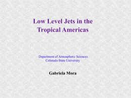 Low-level Jets in the Tropical Americas