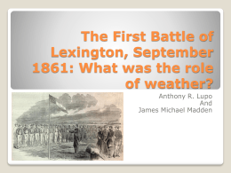 The Battle of Lexington, MO, September 13th