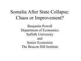 Somalia After State Collapse: Chaos or Improvement?