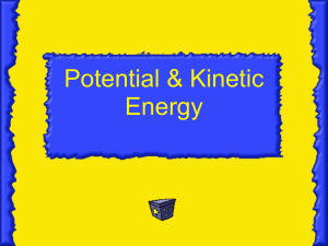 Potential & Kinetic Energy - Science