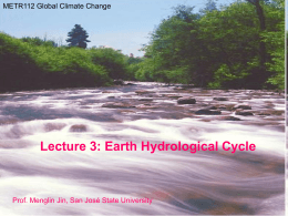 Lecture 3: Hydrology Cycle and Change