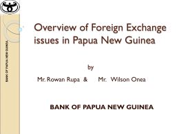 Overview of Foreign Exchange issues in Papua New Guinea