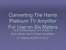 Using The Harris Platinum I Amplifier on Six Meters