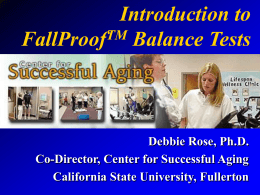 Intro. to FallProof Balance Tests - California State University, Fullerton