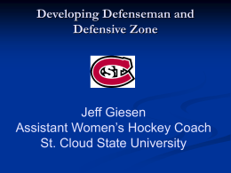 Developing Defenseman and Defensive Zone Jeff Giesen Assistant