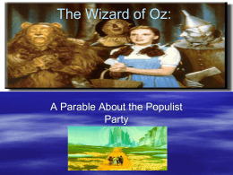 The Wizard of Oz: - Thompson`s History Class
