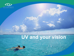 UV and your vision What is UV? - Optometrists Association Australia
