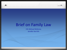 Brief on Family Law - Wisconsin Service Member Support Division