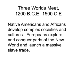 Three Worlds Meet, 1200 B.C.E