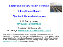 Powerpoint file for Chapter 6 (Hydro-electric energy)