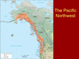 The Pacific Northwest - Arizona Geographic Alliance