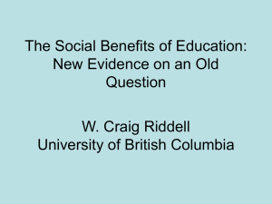 The Social Benefits of Education: New Evidence on an Old Question